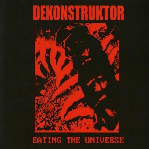 dekonstruktor-eating-the-universe-2014