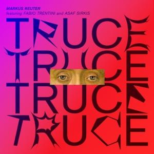 markus-reuter-truce