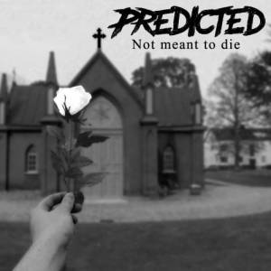 predicted-not-meant-to-die