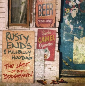 rusty-ends-hillbilly-hoodoo-the-last-of-the-boogiemen